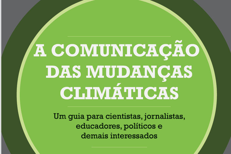 "Announcing ""The Psychology of Climate Change Communication"" in Portuguese!"